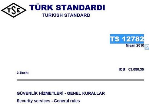 Turkish Standard - TS 12782 - Security services - General rules
