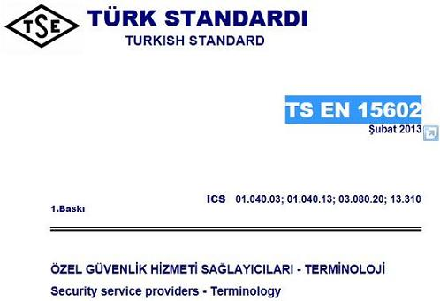 Turkish Standards - TS EN 15602 - Security service providers - Terminology